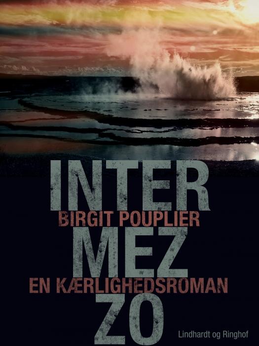 Intermezzo. En kærlighedsroman (E-bog)