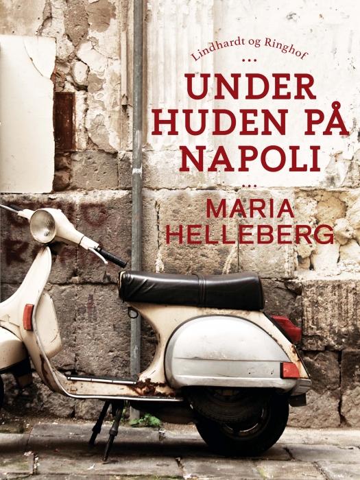Under huden på Napoli (E-bog)