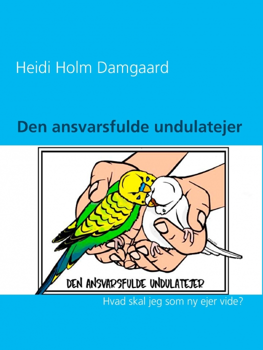 Image of   Den ansvarsfulde undulatejer (E-bog)