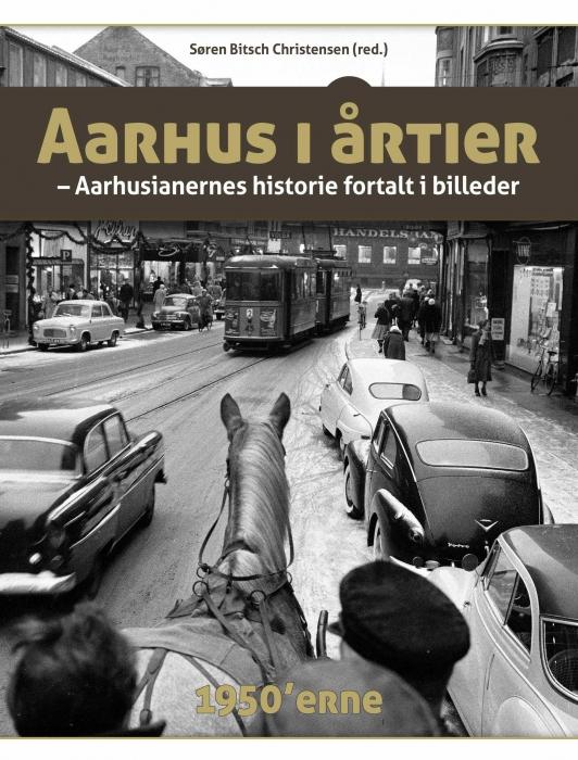 Image of   Aarhus i årtier - 50'erne (Bog)