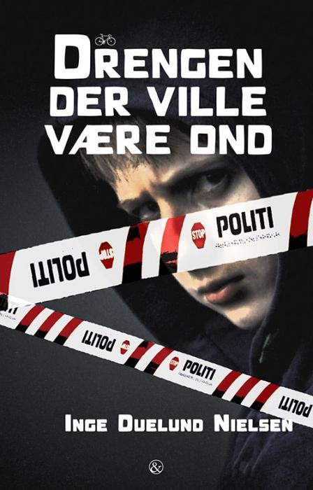 Image of   Drengen der ville være ond (Bog)
