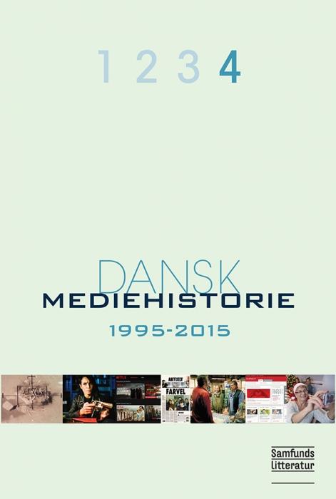 Dansk mediehistorie 1-4 (Bog)