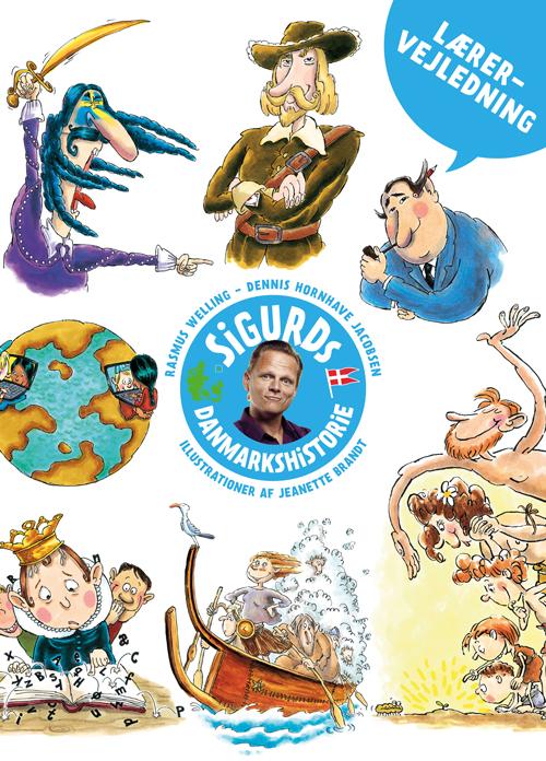 Sigurds Danmarkshistorie - lærervejledning (Bog)