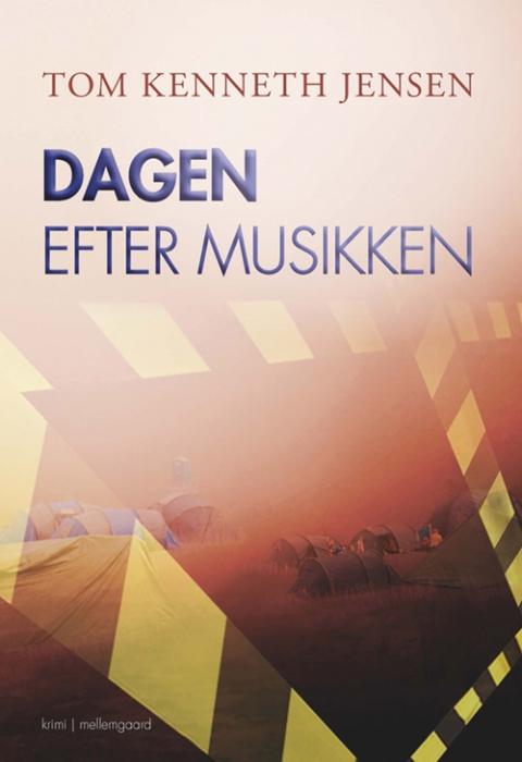 Image of   Dagen efter musikken (Bog)