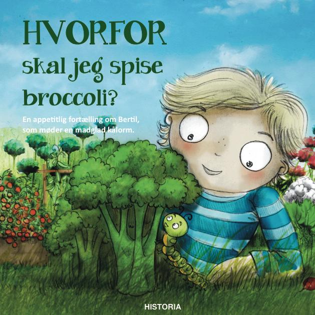 HVORFOR - skal jeg spise broccoli? (Bog)