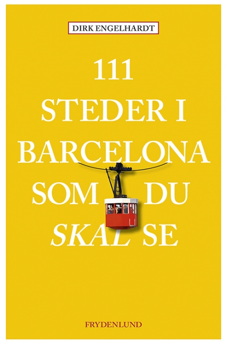 Image of   111 steder i Barcelona som du skal se (Bog)