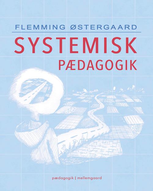 Systemisk pædagogik (E-bog)