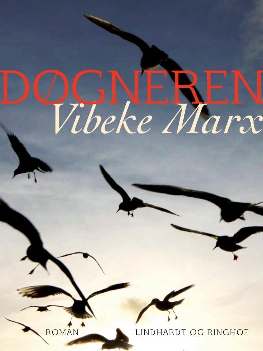 Billede af Vibeke Marx, Døgneren (E-bog)
