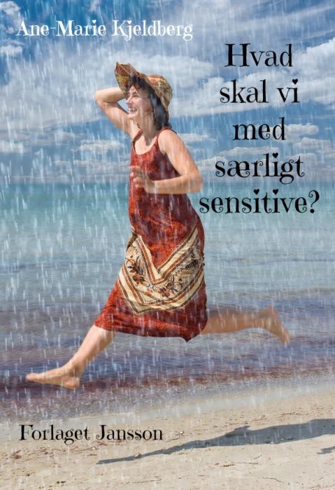 Image of Hvad skal vi med særligt sensitive? (E-bog)