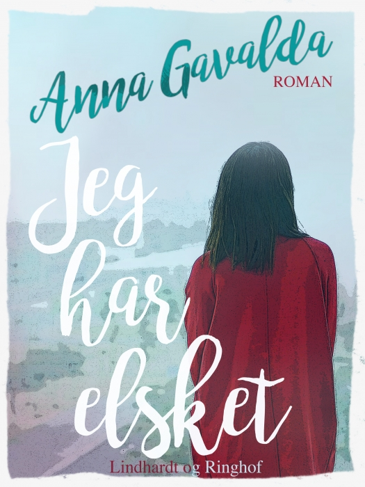Image of Jeg har elsket (E-bog)