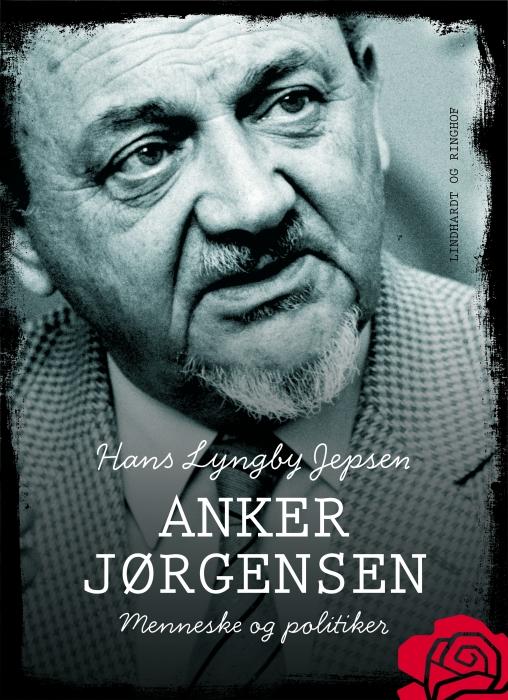 Image of   Anker Jørgensen - menneske og politiker (E-bog)