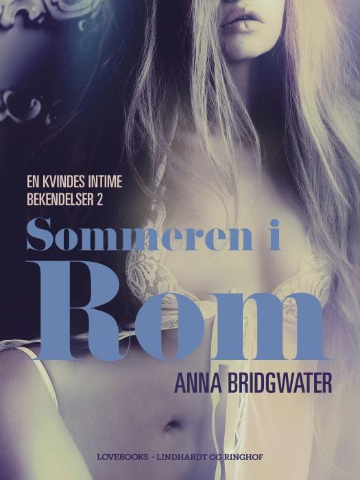 Image of Sommeren i Rom - en kvindes intime bekendelser 2 (Lydbog)
