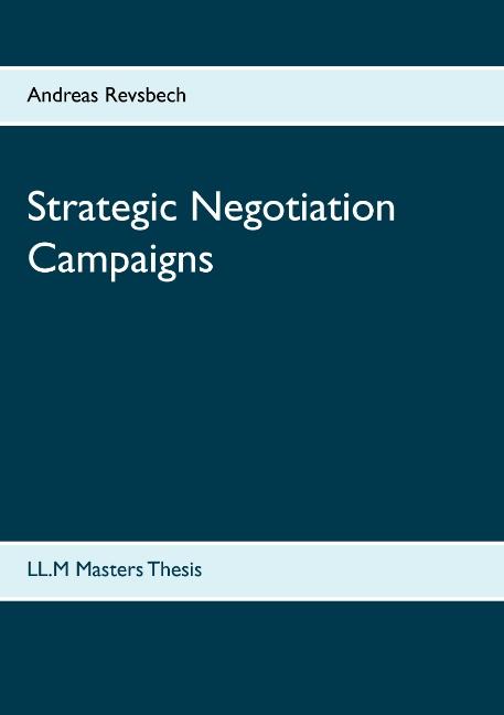Strategic Negotiation Campaigns (Bog)