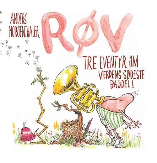 Image of Røv - tre eventyr om verdens sødeste bagdel (Bog)