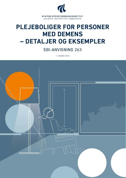 Plejeboliger for personer med demens - detaljer og eksempler (E-bog)