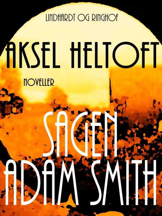 Image of Sagen Adam Smith (E-bog)