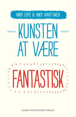 Image of Kunsten at være fantastisk (E-bog)