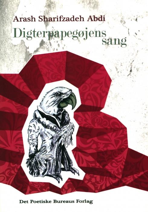 Image of Digterpapegøjens sang (Bog)