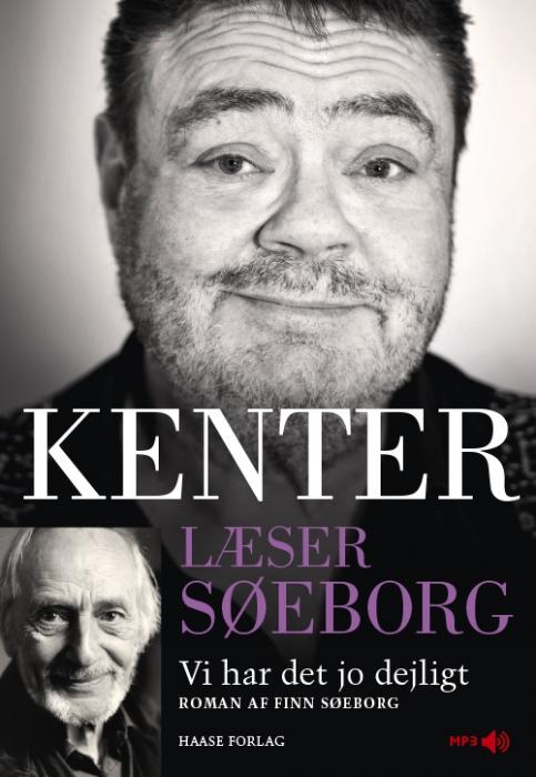 Kenter læser Søeborg: Vi har det jo dejligt (Lydbog)