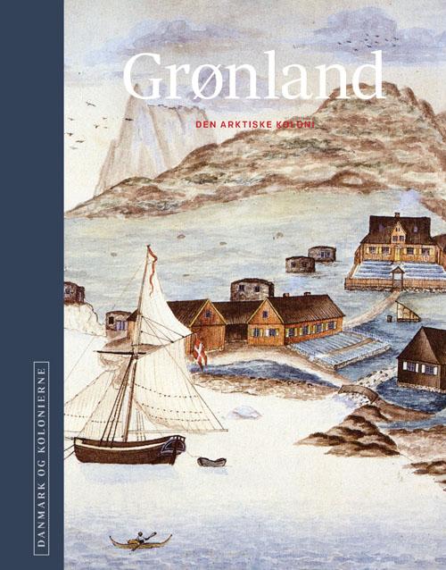 Image of   Danmark og kolonierne - Grønland (Bog)