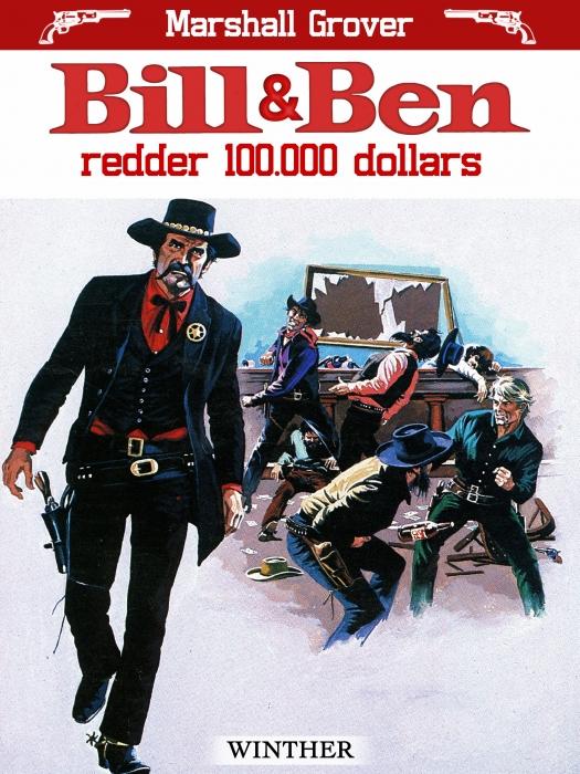 Bill og Ben redder 100.000 dollars (E-bog)