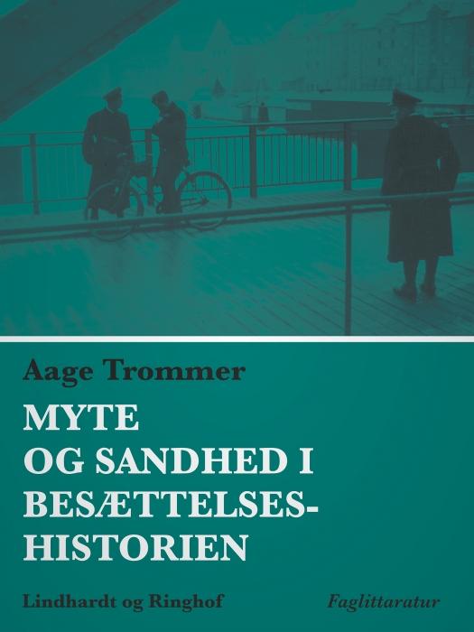 Image of Myte og sandhed i besættelseshistorien (E-bog)