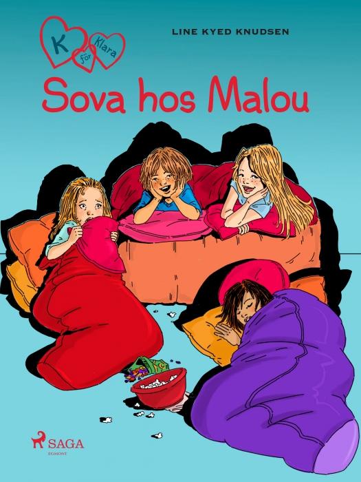 K för Klara 4 - Sova hos Malou (Lydbog)