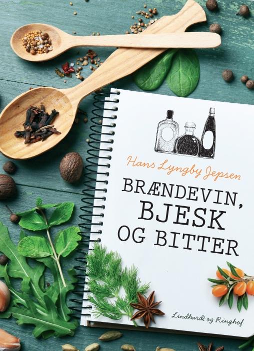Brændevin, bjesk og bitter (E-bog)