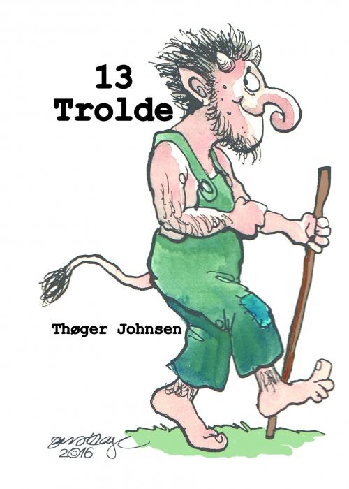 Image of   13 Trolde (Bog)