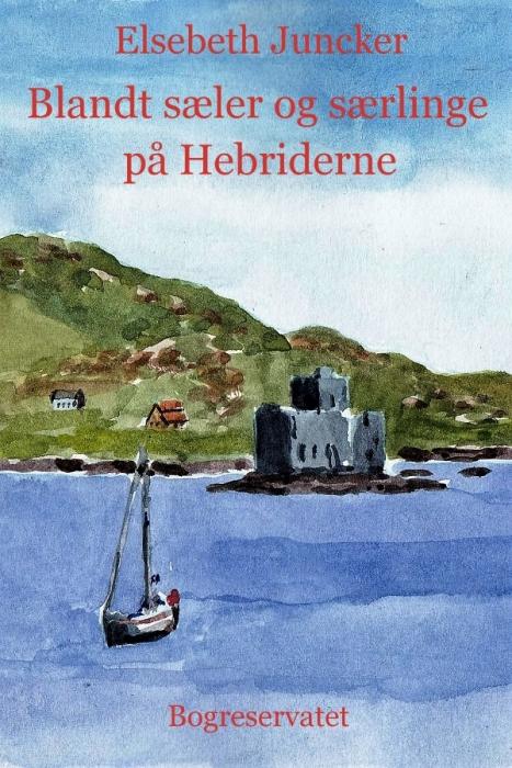 Image of   Blandt sæler og særlinge på Hebriderne (E-bog)