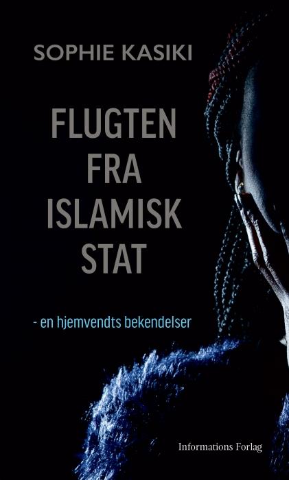 Flugten fra Islamisk Stat (E-bog)
