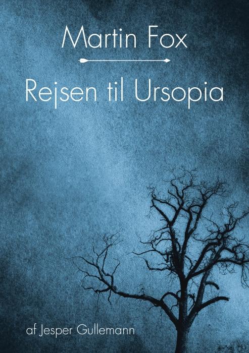 Martin Fox - Rejsen til Ursopia (Bog)