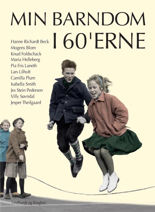 Min barndom i 60'erne (E-bog)
