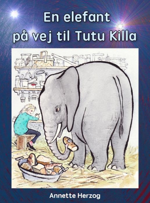 Image of En elefant på vej til Tutu Killa (E-bog)