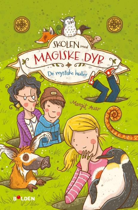 Image of   Skolen med magiske dyr 2: De mystiske huller (Bog)