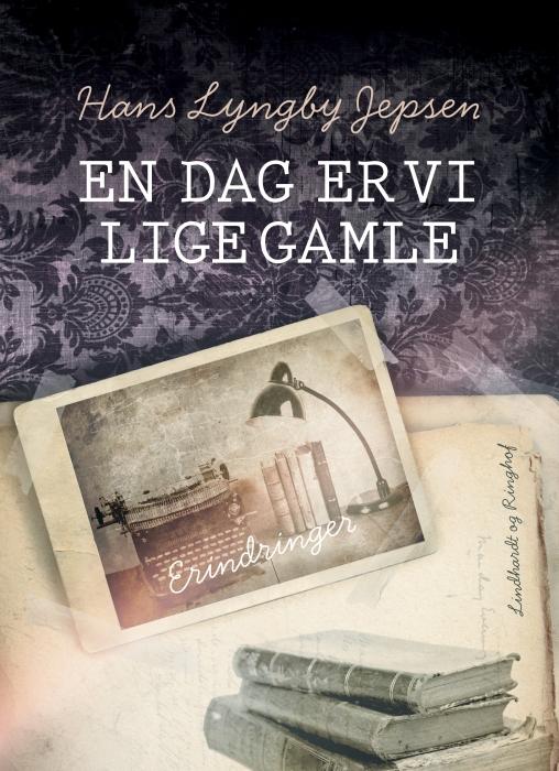 Image of   En dag er vi lige gamle (E-bog)