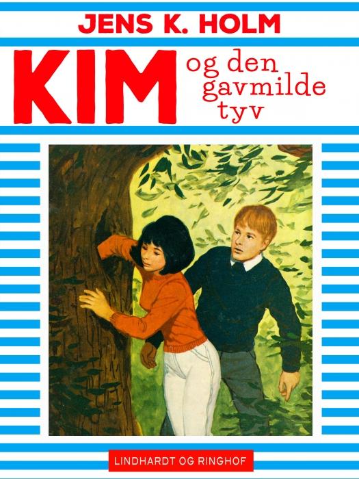 Kim og den gavmilde tyv (E-bog)