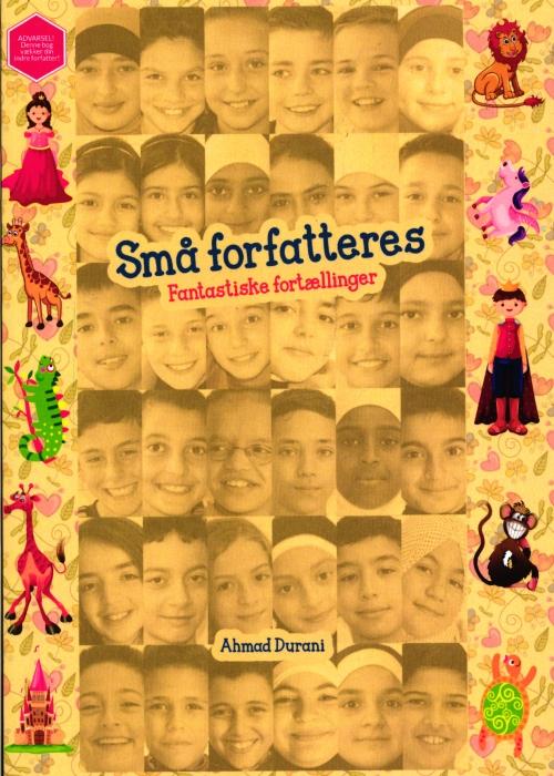 Image of Små forfatteres fantastiske fortællinger (Bog)