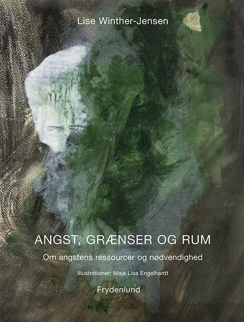 Image of   Angst, grænser og rum (Bog)