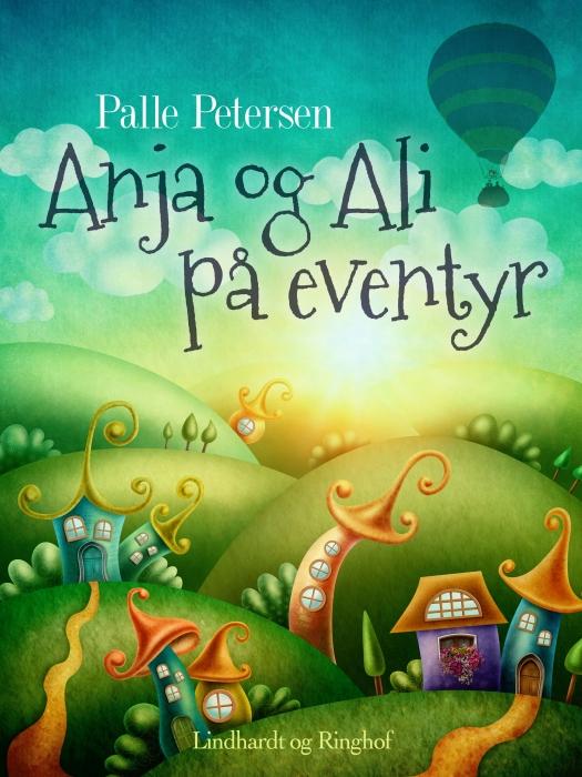 Anja og Ali på eventyr (E-bog)