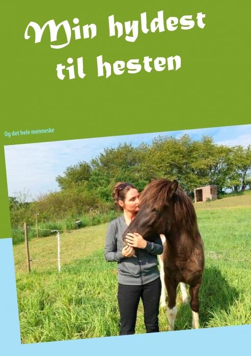 Min hyldest til hesten (E-bog)