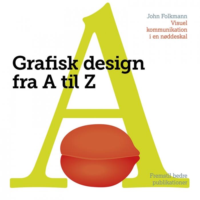 Grafisk Design fra A til Z (Bog)