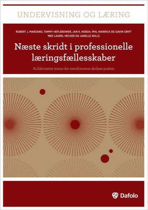 Næste skridt i professionelle læringsfællesskaber (Bog)