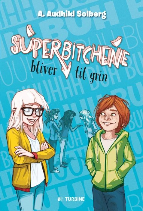 Image of Superbitchene bliver til grin (Bog)