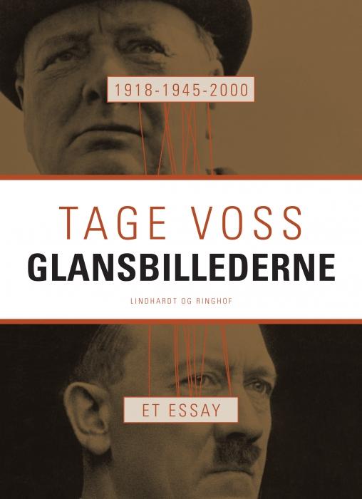 Image of   1918 - 1945 - 2000: Glansbillederne. Et essay (E-bog)