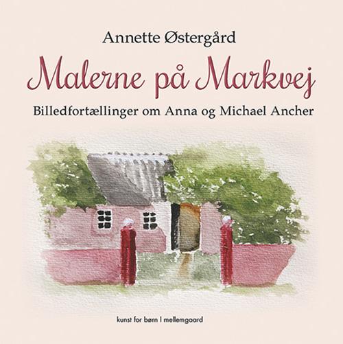 Image of Malerne på Markvej (Bog)