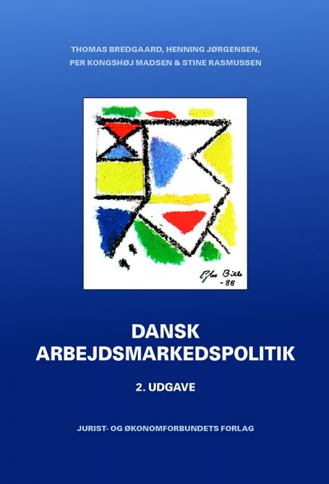 Dansk Arbejdsmarkedspolitik (Bog)