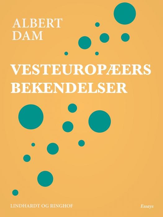 Image of Vesteuropæers bekendelser (E-bog)