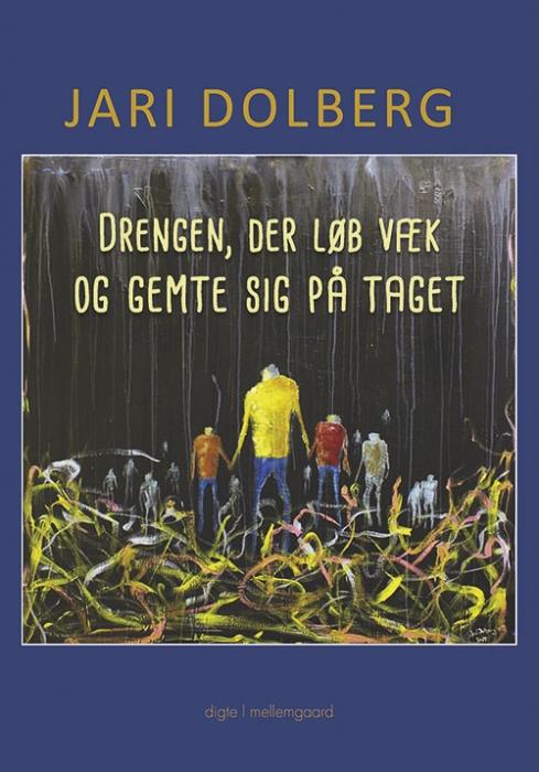 Drengen, der løb væk og gemte sig på taget (Bog)