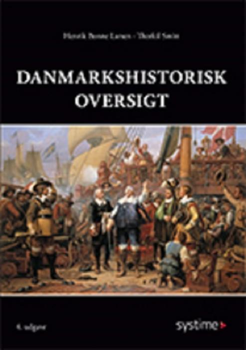 Image of   Danmarkshistorisk oversigt (Bog)